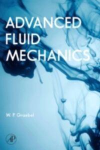 Foto Cover di Advanced Fluid Mechanics, Ebook inglese di William Graebel, edito da Elsevier Science