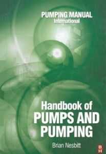 Ebook in inglese Handbook of Pumps and Pumping Nesbitt, Brian