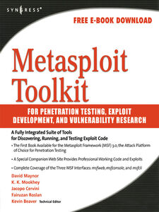 Ebook in inglese Metasploit Toolkit for Penetration Testing, Exploit Development, and Vulnerability Research Maynor, David
