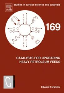 Ebook in inglese Catalysts for Upgrading Heavy Petroleum Feeds Furimsky, Edward