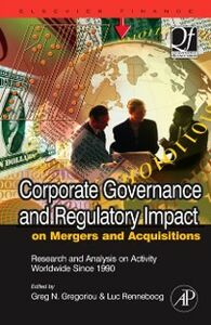Ebook in inglese Corporate Governance and Regulatory Impact on Mergers and Acquisitions Gregoriou, Greg N. , Renneboog, Luc