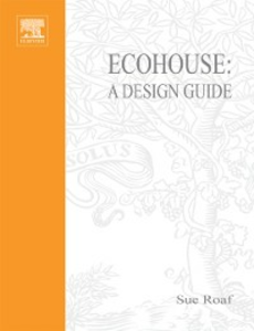 Ebook in inglese Ecohouse: A Design Guide Roaf, Sue