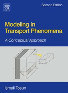 Ebook in inglese Modeling in Transport Phenomena Tosun, Ismail