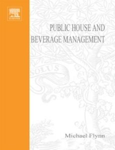Ebook in inglese Public House and Beverage Management Flynn, Michael , Ritchie, Caroline , Roberts, Andrew