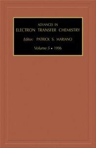 Foto Cover di ADVANCES IN ELECTRON TRANSFER CHEMISTRY VOLUME 5, Ebook inglese di MARIANO, edito da Elsevier Science