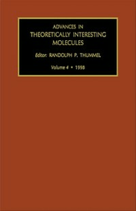 Ebook in inglese ADVANCES IN THEORETICALLY INTERESTING MOLECULES VOLUME 4 THUMME, HUMMEL