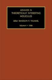 ADVANCES IN THEORETICALLY INTERESTING MOLECULES VOLUME 4