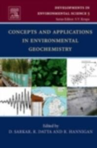 Ebook in inglese Concepts and Applications in Environmental Geochemistry -, -