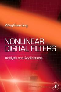 Ebook in inglese Nonlinear Digital Filters Ling, W. K.