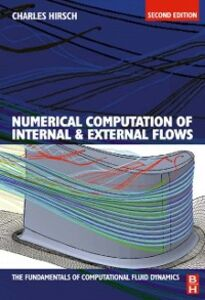 Ebook in inglese Numerical Computation of Internal and External Flows: The Fundamentals of Computational Fluid Dynamics Hirsch, Charles