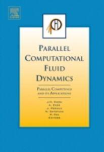 Ebook in inglese Parallel Computational Fluid Dynamics 2006