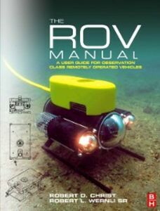 Ebook in inglese ROV Manual Christ, Robert D , Robert L. Wernli, Sr
