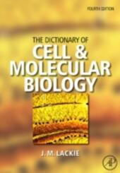 Dictionary of Cell & Molecular Biology