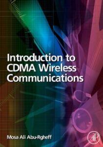 Ebook in inglese Introduction to CDMA Wireless Communications Abu-Rgheff, Mosa Ali