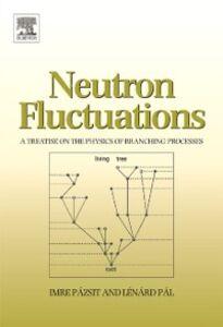 Ebook in inglese Neutron Fluctuations Pal, Lenard , Pazsit, Imre