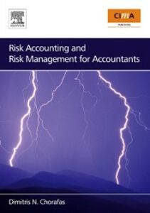 Ebook in inglese Risk Accounting and Risk Management for Accountants Chorafas, Dimitris N.