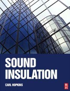 Foto Cover di Sound Insulation, Ebook inglese di Carl Hopkins, edito da Elsevier Science
