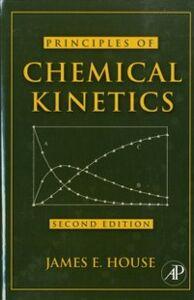 Foto Cover di Principles of Chemical Kinetics, Ebook inglese di James E. House, edito da Elsevier Science