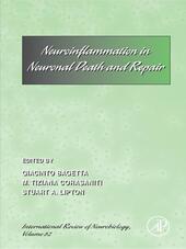 Neuroinflammation in Neuronal Death and Repair
