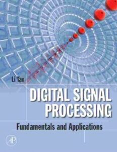 Foto Cover di Digital Signal Processing, Ebook inglese di Li Tan, edito da Elsevier Science