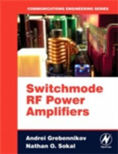 Foto Cover di Switchmode RF Power Amplifiers, Ebook inglese di AA.VV edito da Elsevier Science