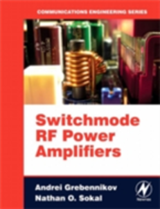 Ebook in inglese Switchmode RF Power Amplifiers Franco, Marc J , Grebennikov, Andrei , Sokal, Nathan O.