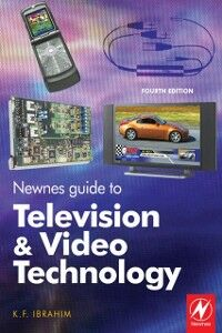 Ebook in inglese Newnes Guide to Television and Video Technology Ibrahim, K. F.