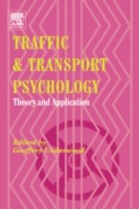 Ebook in inglese Traffic and Transport Psychology Underwood, Geoffrey