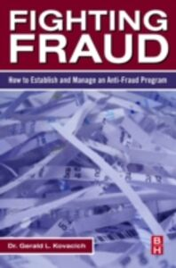 Ebook in inglese Fighting Fraud Kovacich, Gerald L.