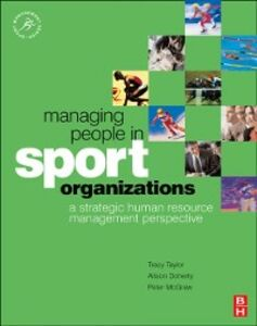 Ebook in inglese Managing People in Sport Organizations Doherty, Alison , McGraw, Peter , Taylor, Tracy