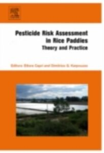 Foto Cover di Pesticide Risk Assessment in Rice Paddies: Theory and Practice, Ebook inglese di  edito da Elsevier Science