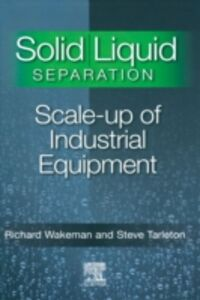 Ebook in inglese Solid/Liquid Separation Tarleton, Stephen , Wakeman, Richard