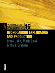 Ebook in inglese HYDROCARBON EXPLORATION AND PRODUCTION DPSDEVELOPMENTS IN PETROLEUM SCIENCE SERIES VOLUME 46 Jahn, Frank