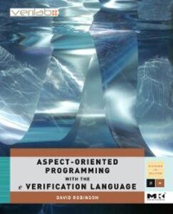 Foto Cover di Aspect-Oriented Programming with the e Verification Language, Ebook inglese di David Robinson, edito da Elsevier Science