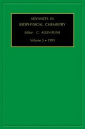 ADVANCES IN BIOPHYSICAL CHEMISTRY VOLUME 5