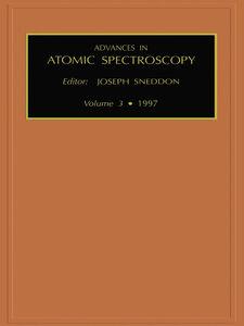 Foto Cover di Advances in Atomic Spectroscopy, Volume 3, Ebook inglese di J. Sneddon, edito da Elsevier Science