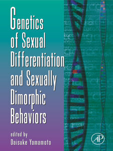 Ebook in inglese Genetics of Sexual Differentiation and Sexually Dimorphic Behaviors -, -