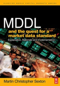Ebook in inglese MDDL and the Quest for a Market Data Standard Sexton, Martin Christopher