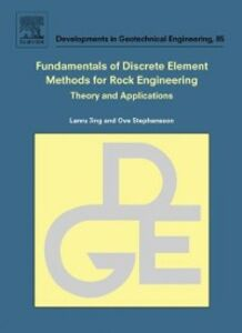 Foto Cover di Fundamentals of Discrete Element Methods for Rock Engineering: Theory and Applications, Ebook inglese di Lanru Jing,Ove Stephansson, edito da Elsevier Science