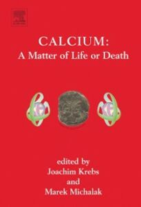 Ebook in inglese Calcium : A Matter of Life or Death