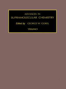 Foto Cover di Advances in Supramolecular Chemistry, Volume 6, Ebook inglese di G.W. Gokel, edito da Elsevier Science