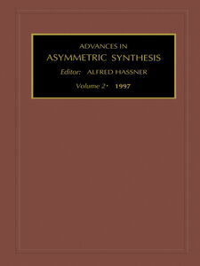 Foto Cover di Advances in Asymmetric Synthesis, Volume 2, Ebook inglese di Author Unknown, edito da Elsevier Science