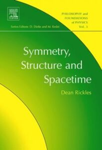 Ebook in inglese Symmetry, Structure, and Spacetime Rickles, Dean