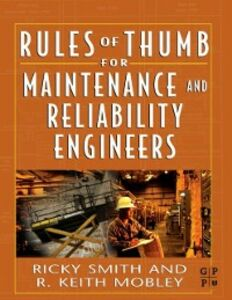 Ebook in inglese Rules of Thumb for Maintenance and Reliability Engineers Mobley, R. Keith , Smith, Ricky