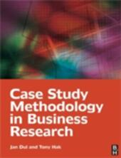Case Study Methodology in Business Research
