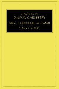 Ebook in inglese Advances in Sulfur Chemistry, Volume 2 -, -