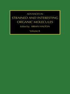 Ebook in inglese Advances in Strained and Interesting Organic Molecules, Volume 8 Halton, B.