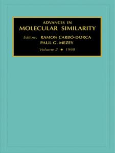 Ebook in inglese Advances in Molecular Similarity, Volume 2 Carbó-Dorca, R. , Mezey, P.G.