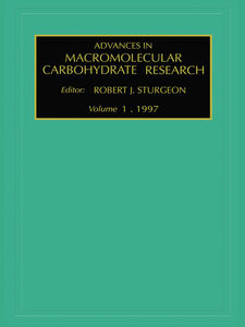 Ebook in inglese Advances in Macromolecular Carbohydrate Research, Volume 1 Sturgeon, R.J.