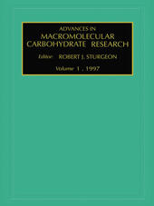 Advances in Macromolecular Carbohydrate Research, Volume 1